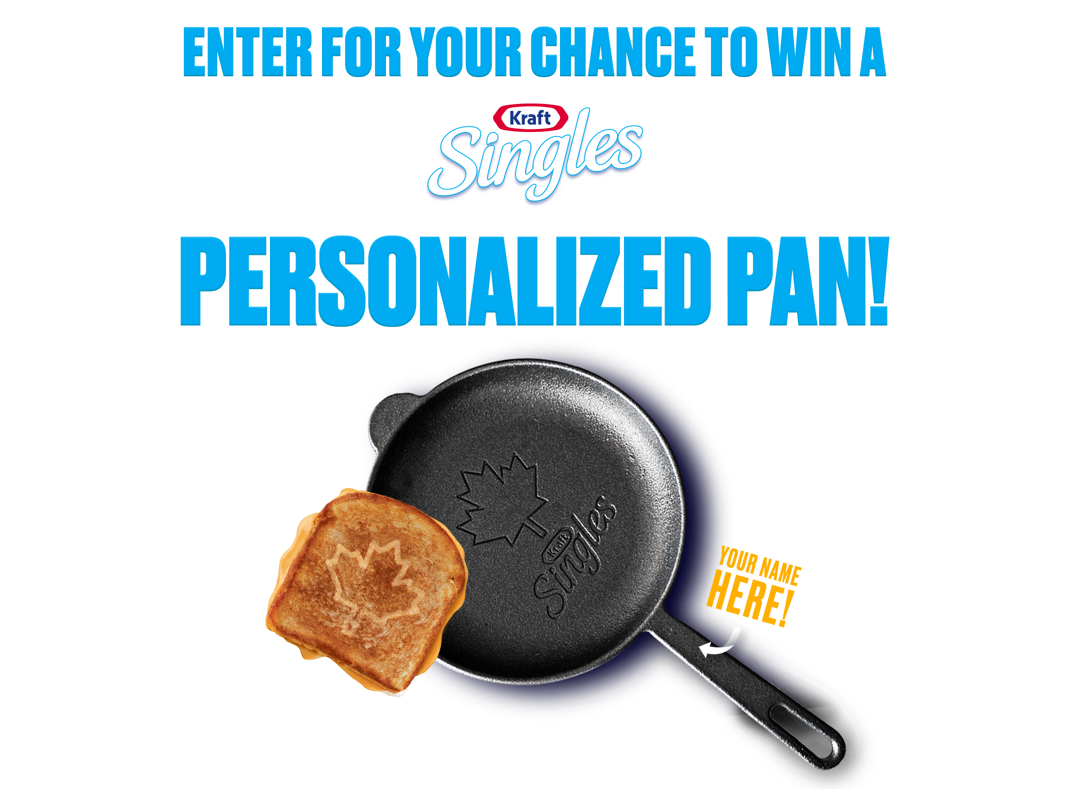 Enter for your chance to win a Kraft Singles Personalized Pan!